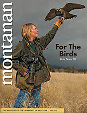 Cover story for Montanan Magazine, Fall 2012 in the link to the right.